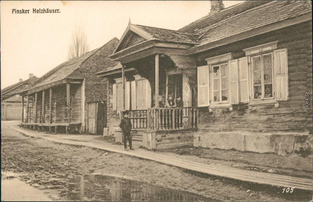 historische Ansichtskarte von 1915: Pinsker Holzhäuser:: Pinsk